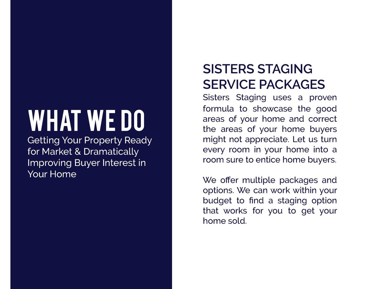 SISTERS STAGING SERVICE PACKAGES  WHAT WE DO Getting Your Property Ready for Market   Dramatically Improving Buyer Interes...