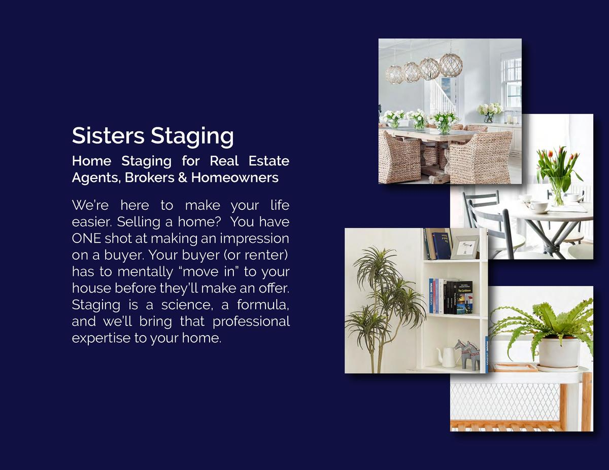 Sisters Staging Home Staging for Real Estate Agents, Brokers   Homeowners We   re here to make your life easier. Selling a...