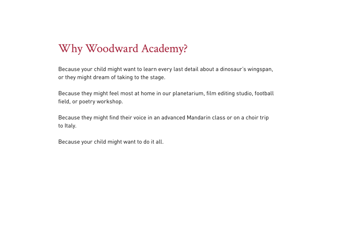 Why Woodward Academy  Because your child might want to learn every last detail about a dinosaur   s wingspan, or they migh...