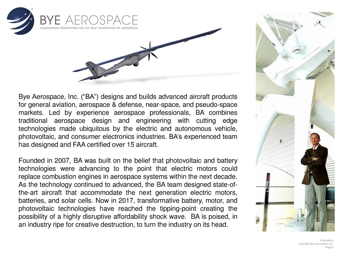 Bye Aerospace, Inc.     BA     designs and builds advanced aircraft products for general aviation, aerospace   defense, ne...