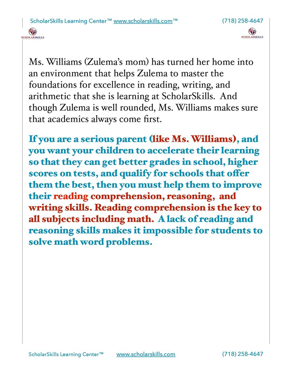 ScholarSkills Learning Center    www.scholarskills.com      718  258-4647  Ms. Williams  Zulema   s mom  has turned her ho...