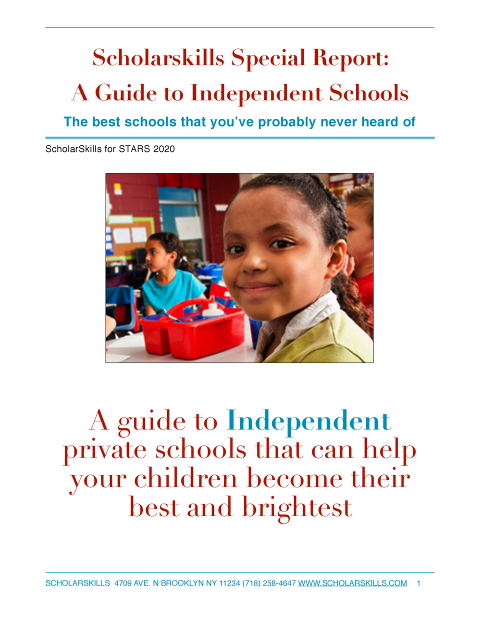 Scholarskills Special Report  A Guide to Independent Schools The best schools that you   ve probably never heard of Schola...