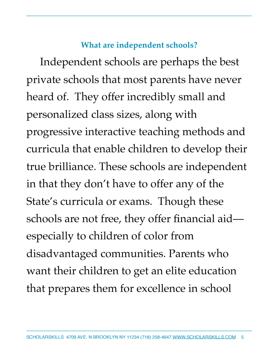 What are independent schools   Independent schools are perhaps the best private schools that most parents have never heard...