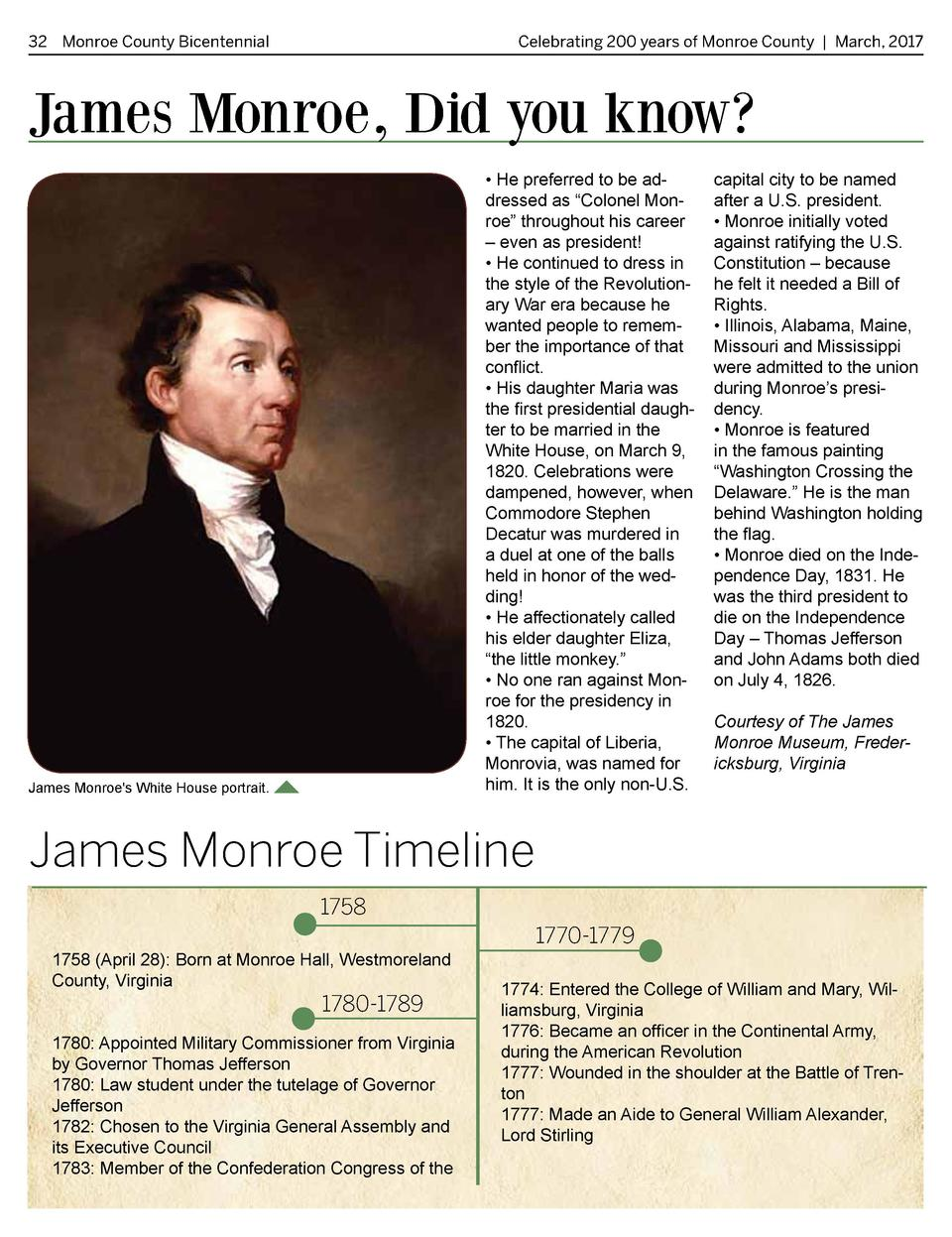 32 Monroe County Bicentennial   Celebrating 200 years of Monroe County   March, 2017  James Monroe, Did you know      He p...