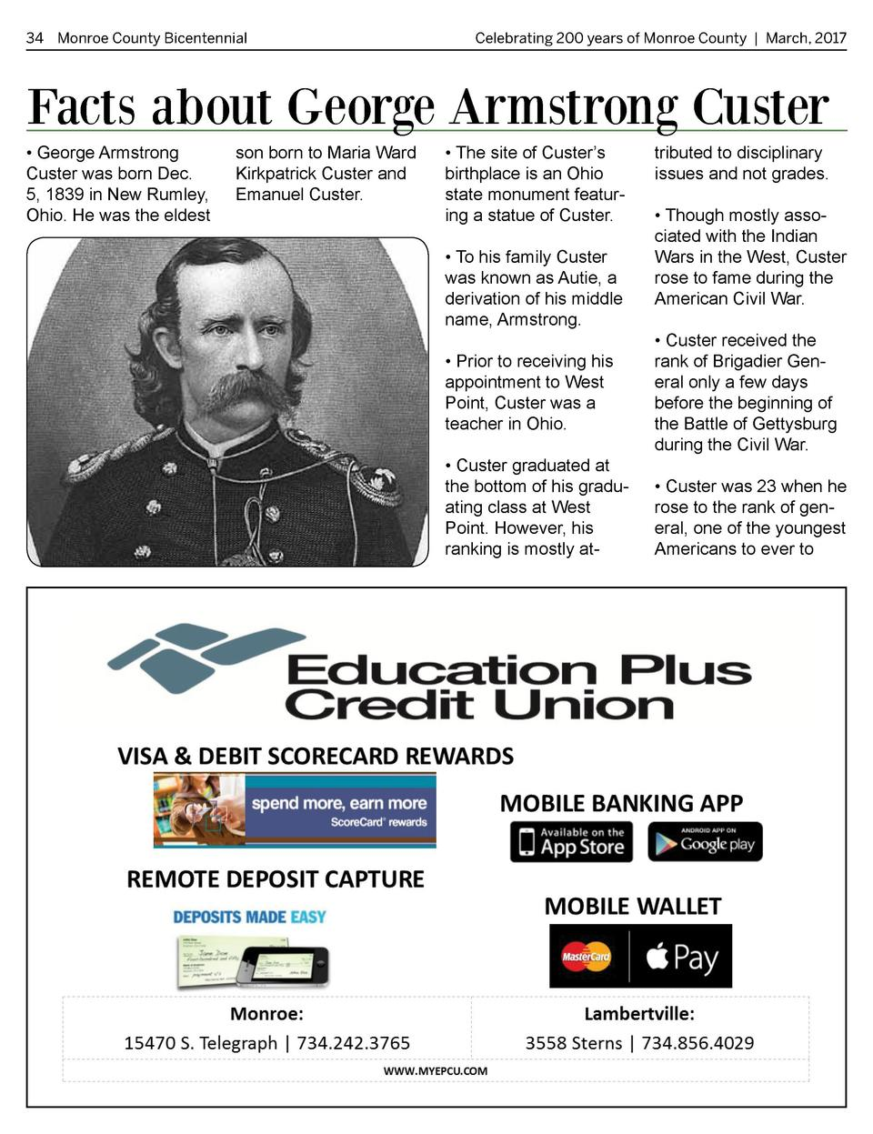 34 Monroe County Bicentennial   Celebrating 200 years of Monroe County   March, 2017  Facts about George Armstrong Custer ...