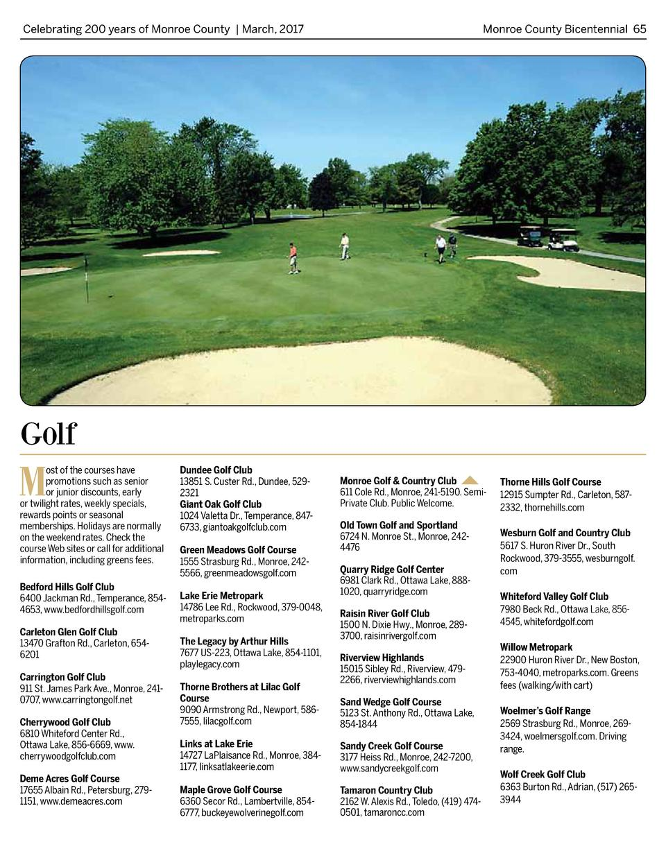 Celebrating 200 years of Monroe County   March, 2017   Monroe County Bicentennial 65  Golf  M  ost of the courses have pro...