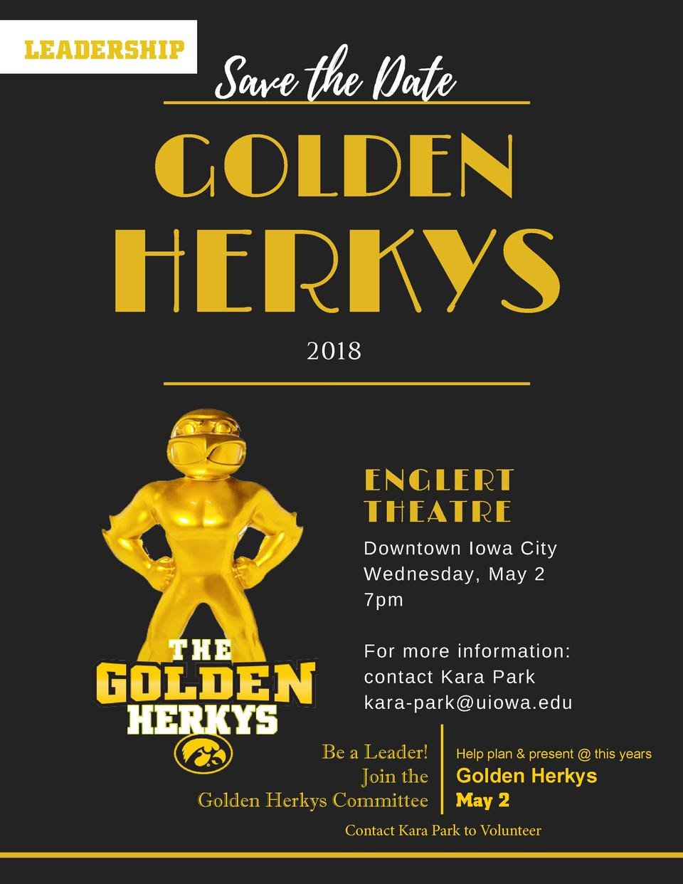 LEADERSHIP  GOLDEN  HERKYS 2018  ENGLERT   THEATRE Downtown Iowa City Wednesday, May 2 7pm For more information  contact K...