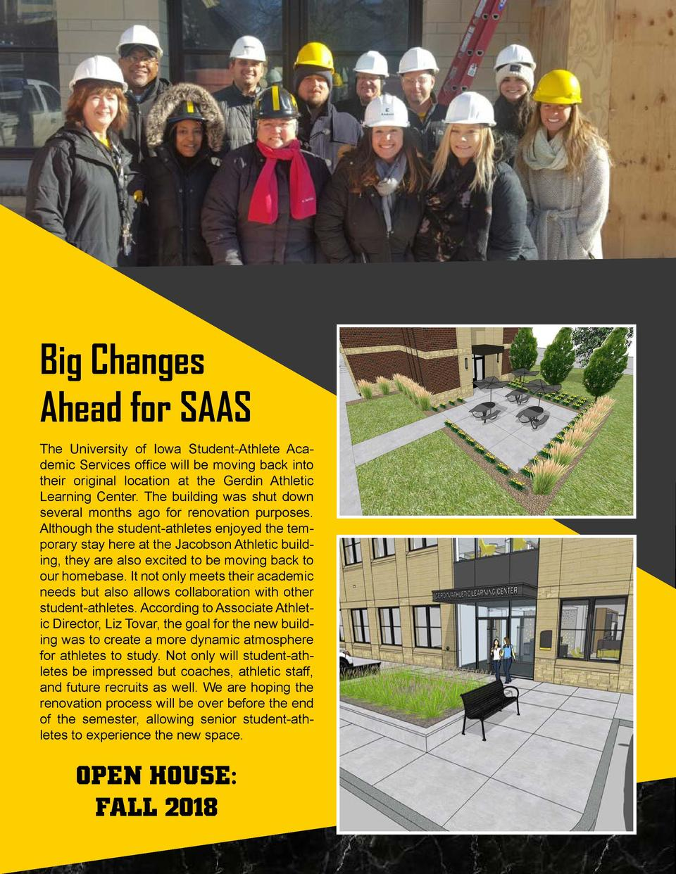 Big Changes Ahead for SAAS The University of Iowa Student-Athlete Academic Services office will be moving back into their ...