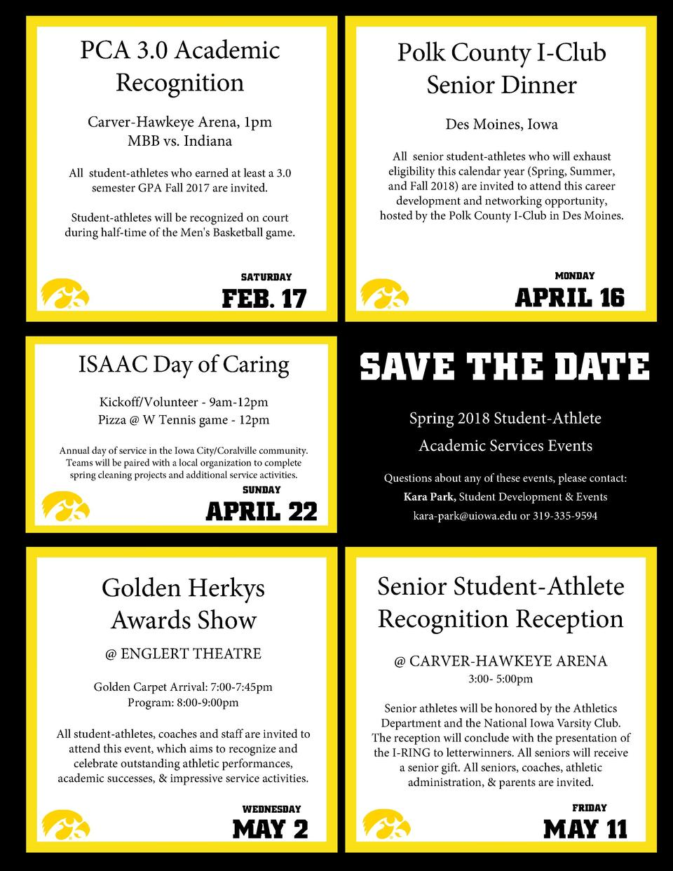 PCA 3.0 Academic Recognition  Polk County I-Club Senior Dinner  Carver-Hawkeye Arena, 1pm MBB vs. Indiana  Des Moines, Iow...