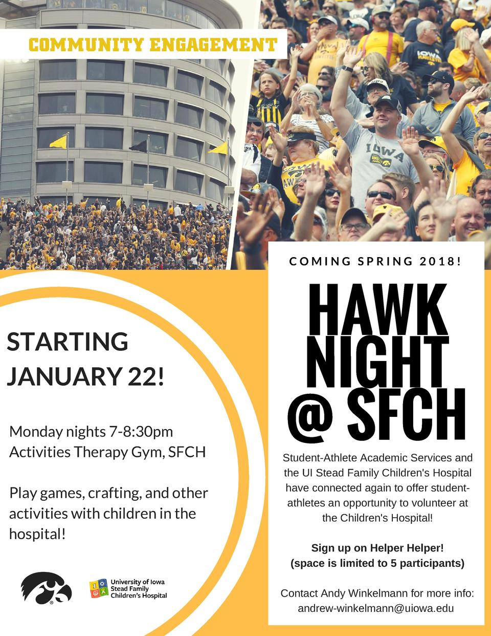 COMMUNITY ENGAGEMENT  COMING SPRING 2018   STARTING JANUARY 22  Monday nights 7-8 30pm Activities Therapy Gym, SFCH Play g...