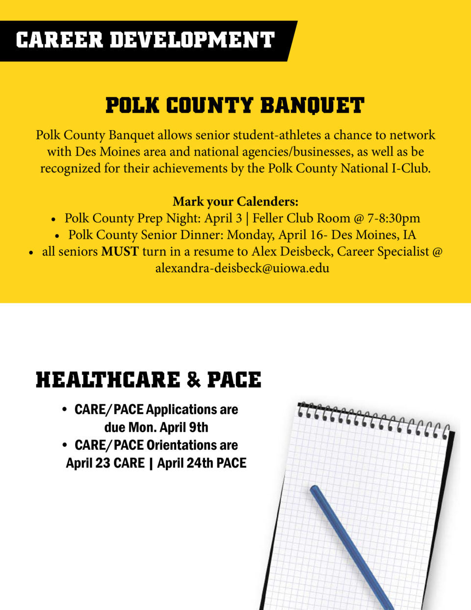 CAREER DEVELOPMENT POLK COUNTY BANQUET Polk County Banquet allows senior student-athletes a chance to network with Des Moi...