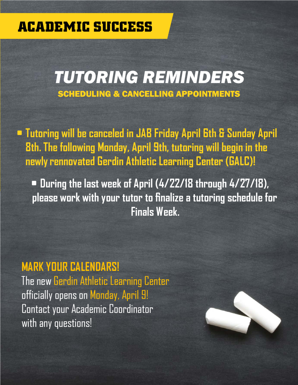 ACADEMIC SUCCESS  TUTORING REMINDERS SCHEDULING   CANCELLING APPOINTMENTS      Tutoring will be canceled in JAB Friday Apr...
