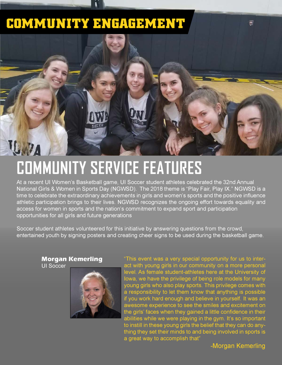 COMMUNITY ENGAGEMENT  COMMUNITY SERVICE FEATURES At a recent UI Women   s Basketball game, UI Soccer student athletes cele...