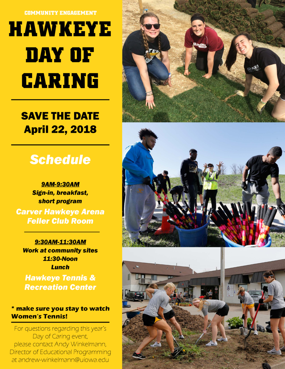 COMMUNITY ENGAGEMENT  HAWKEYE DAY OF CARING SAVE THE DATE April 22, 2018  Schedule 9AM-9 30AM Sign-in, breakfast, short pr...
