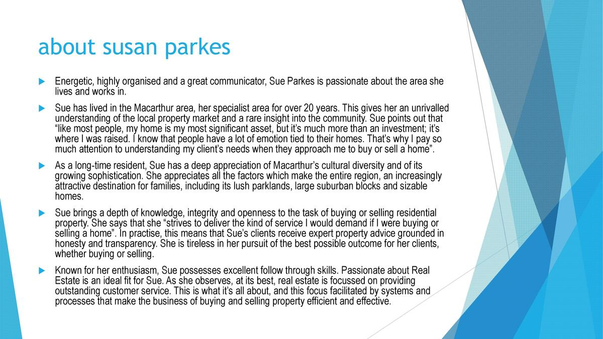 about susan parkes      Energetic, highly organised and a great communicator, Sue Parkes is passionate about the area she ...