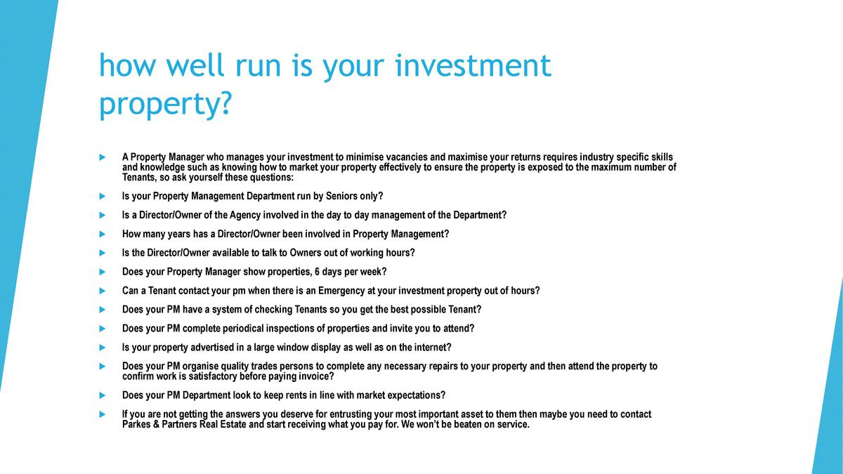how well run is your investment property       A Property Manager who manages your investment to minimise vacancies and ma...