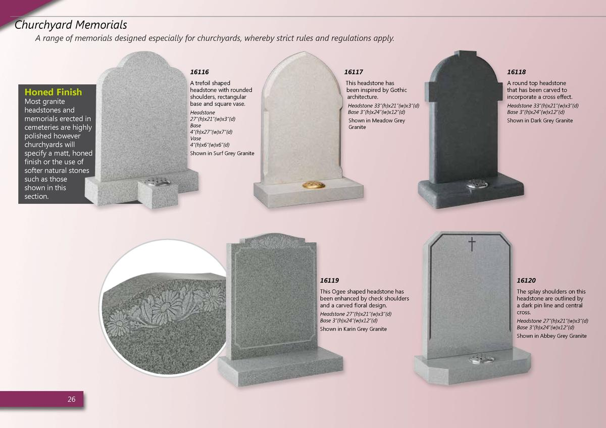 Churchyard Memorials A range of memorials designed especially for churchyards, whereby strict rules and regulations apply....