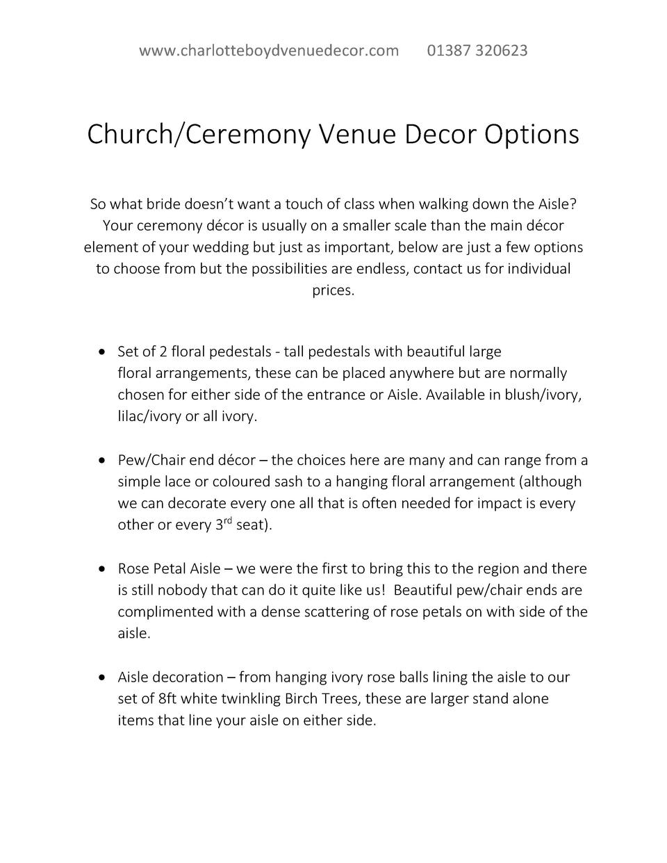 www.charlotteboydvenuedecor.com  01387 320623  Church Ceremony Venue Decor Options So what bride doesn   t want a touch of...