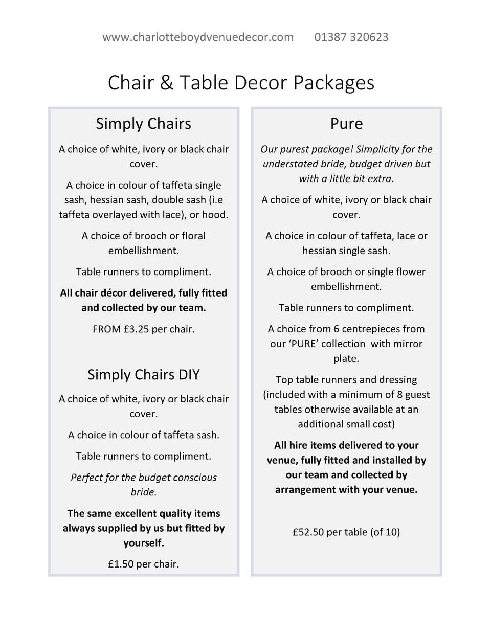 www.charlotteboydvenuedecor.com  01387 320623  Chair   Table Decor Packages Simply Chairs  Pure  A choice of white, ivory ...