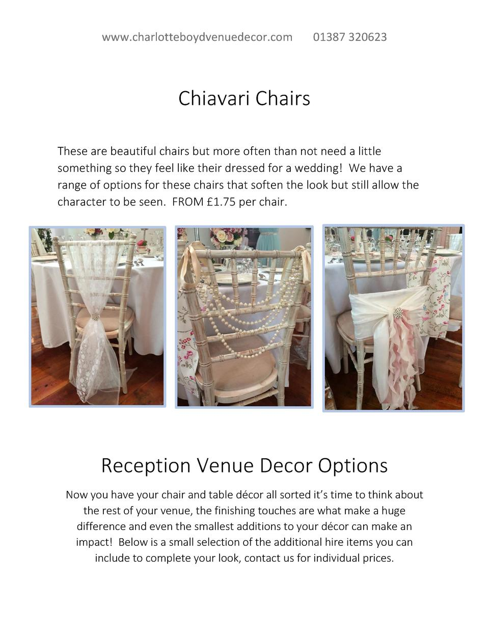 www.charlotteboydvenuedecor.com  01387 320623  Chiavari Chairs These are beautiful chairs but more often than not need a l...