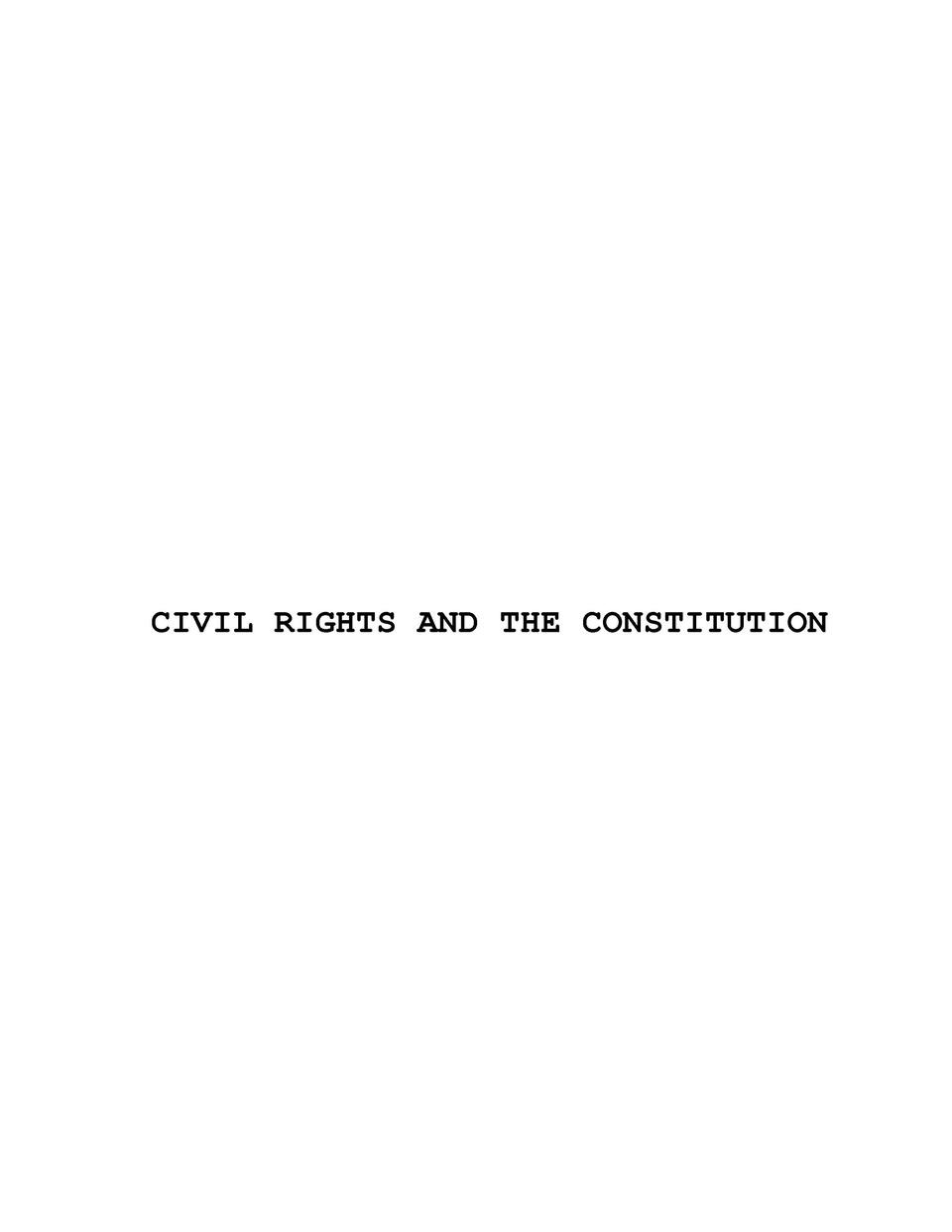 CIVIL RIGHTS AND THE CONSTITUTION