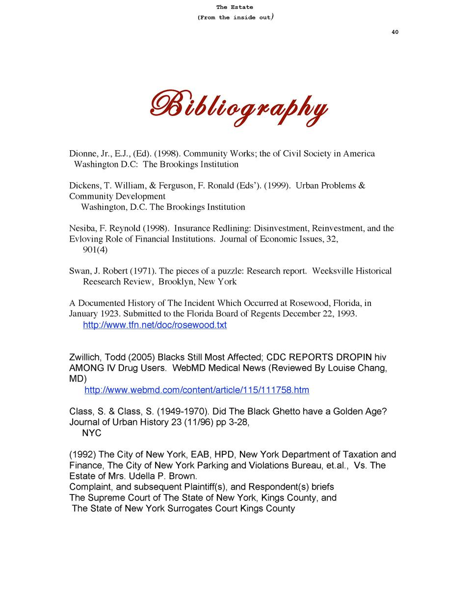 The Estate   From the inside out  40  Bibliography Dionne, Jr., E.J.,  Ed .  1998 . Community Works  the of Civil Society ...