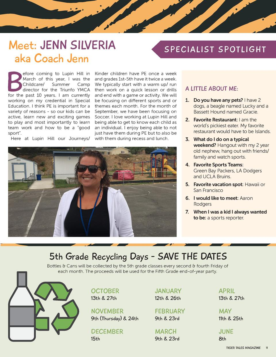 Meet  JENN SILVERIA aka Coach Jenn  B  efore coming to Lupin Hill in March of this year, I was the Childcare  Summer Camp ...