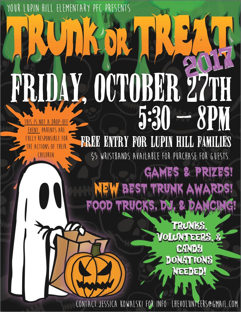 Your Lupin Hill Elementary PFC presents  7 1 20 Friday, October 27th 5 30 - 8pm This is not a drop-off event. Parents are ...