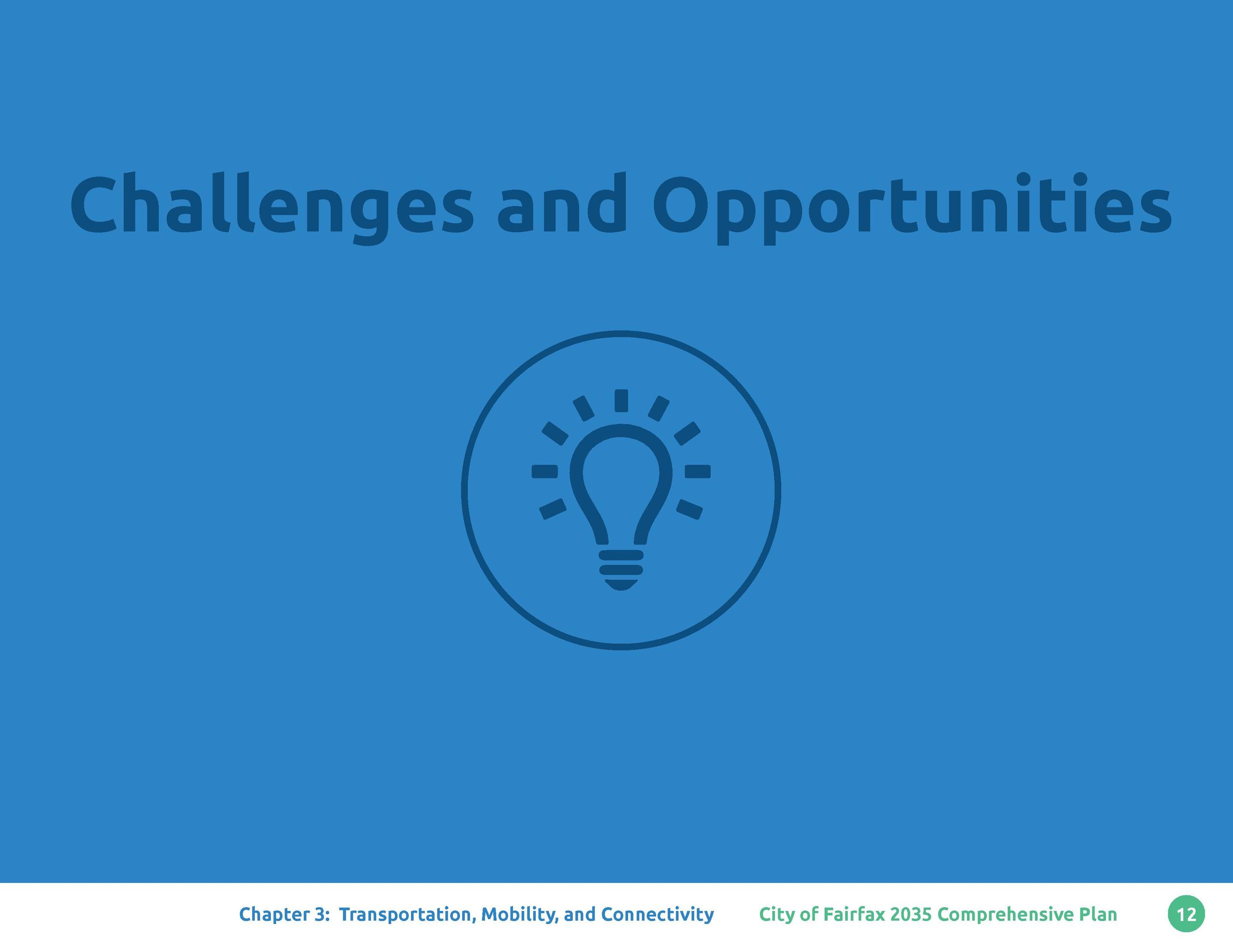 Challenges and Opportunities        Chapter 3  Transportation, Mobility, and Connectivity  City of Fairfax 2035 Comprehens...