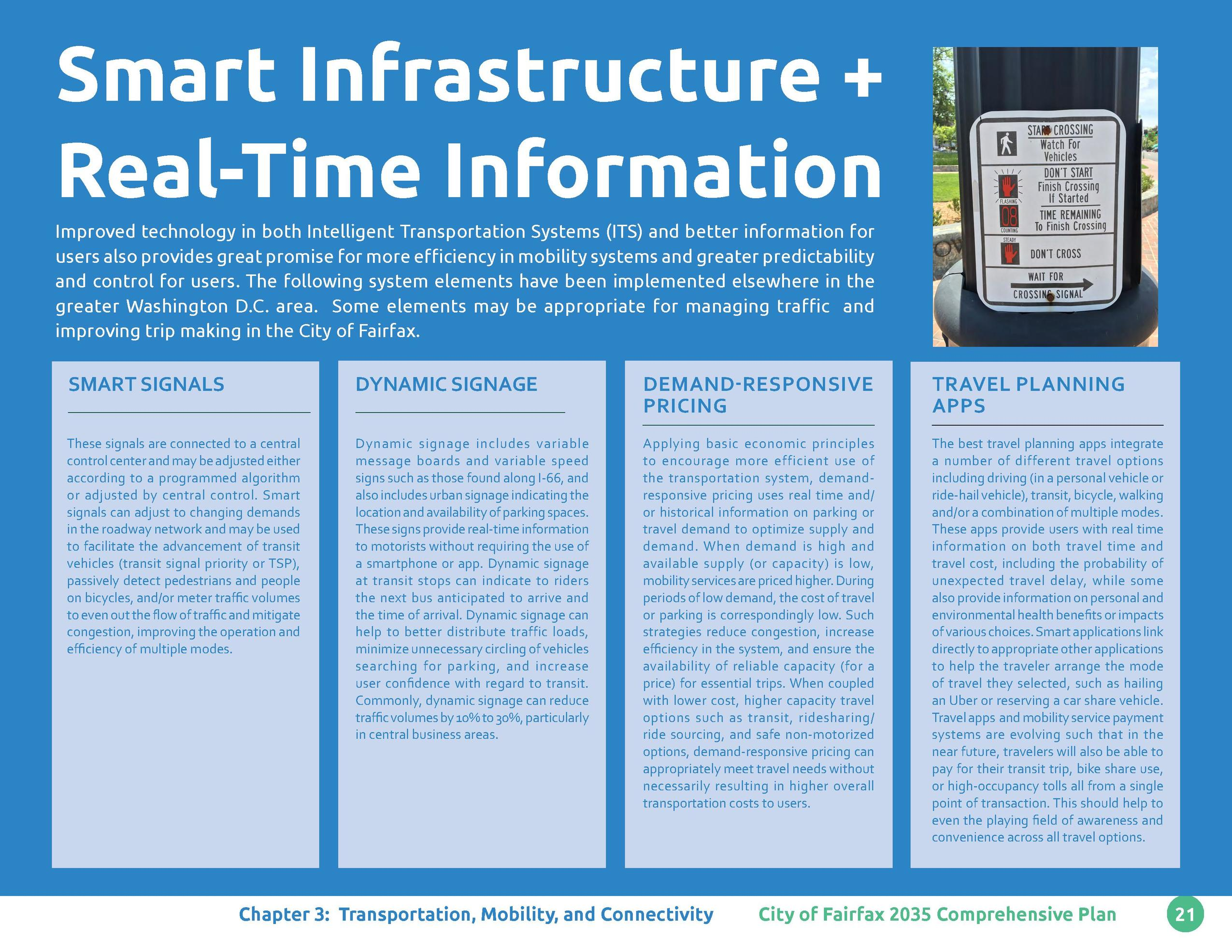 Smart Infrastructure   Real-Time Information Improved technology in both Intelligent Transportation Systems  ITS  and bett...