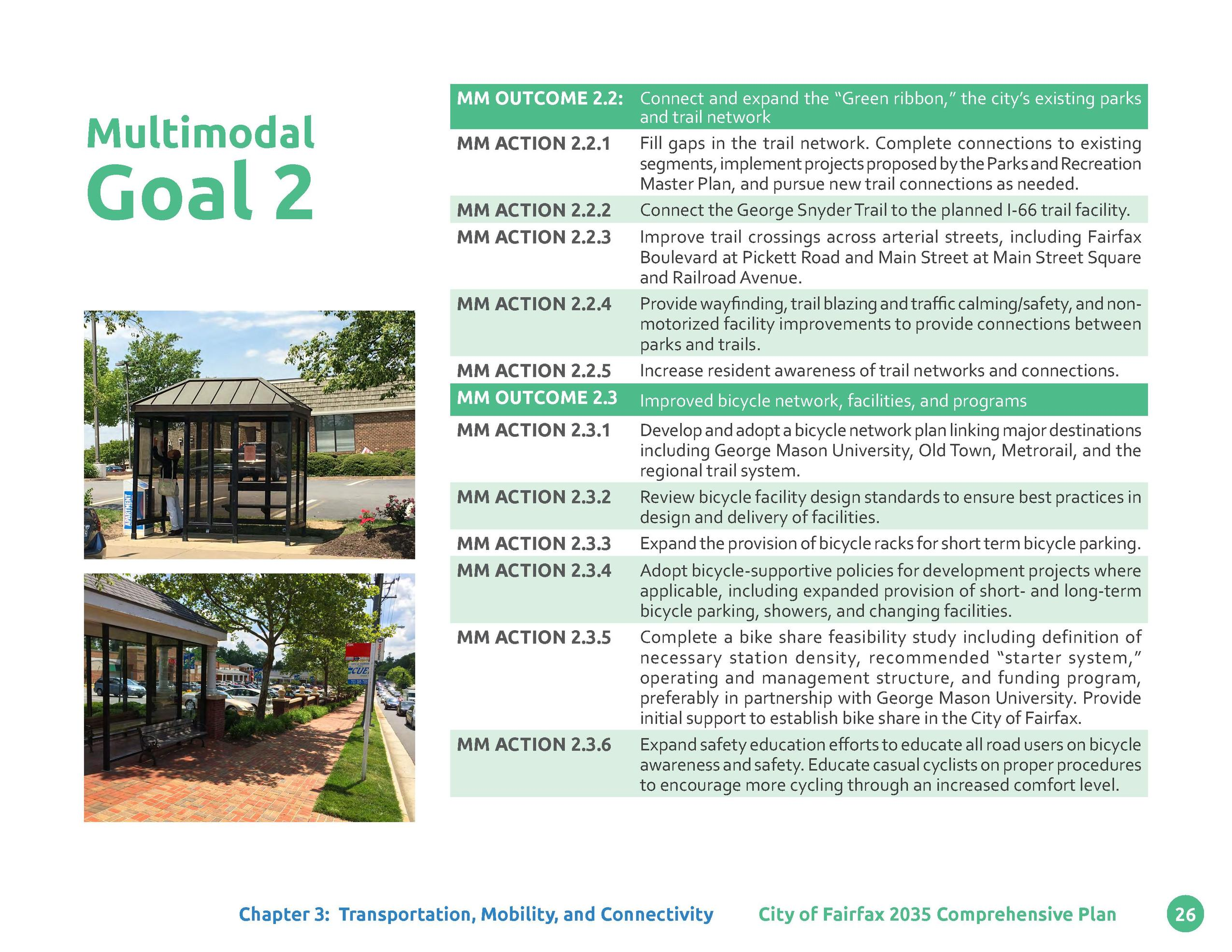 Multimodal  Goal 2  MM OUTCOME 2.2  Connect and expand the    Green ribbon,    the city   s existing parks and trail netwo...