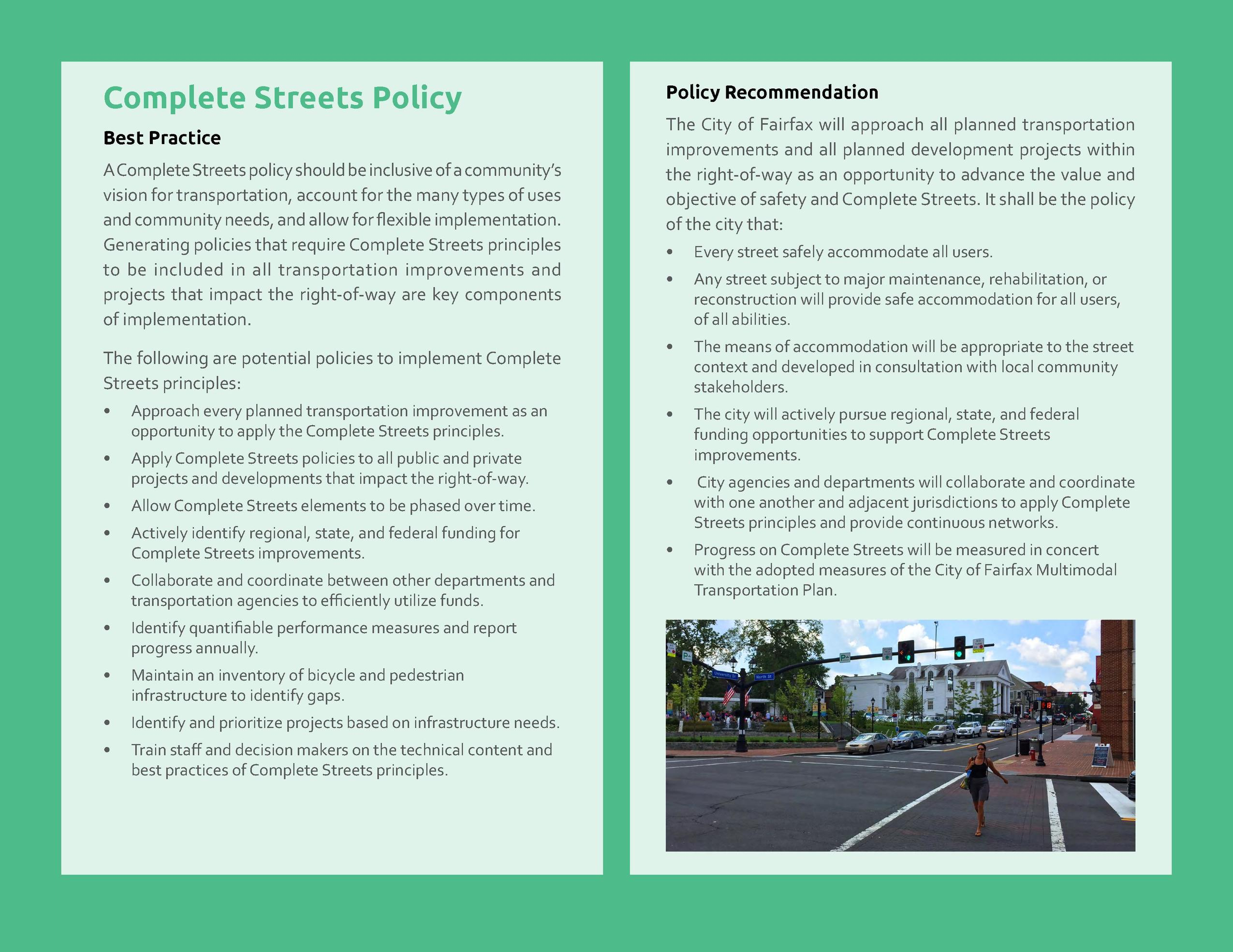 Complete Streets Policy Best Practice A Complete Streets policy should be inclusive of a community   s vision for transpor...
