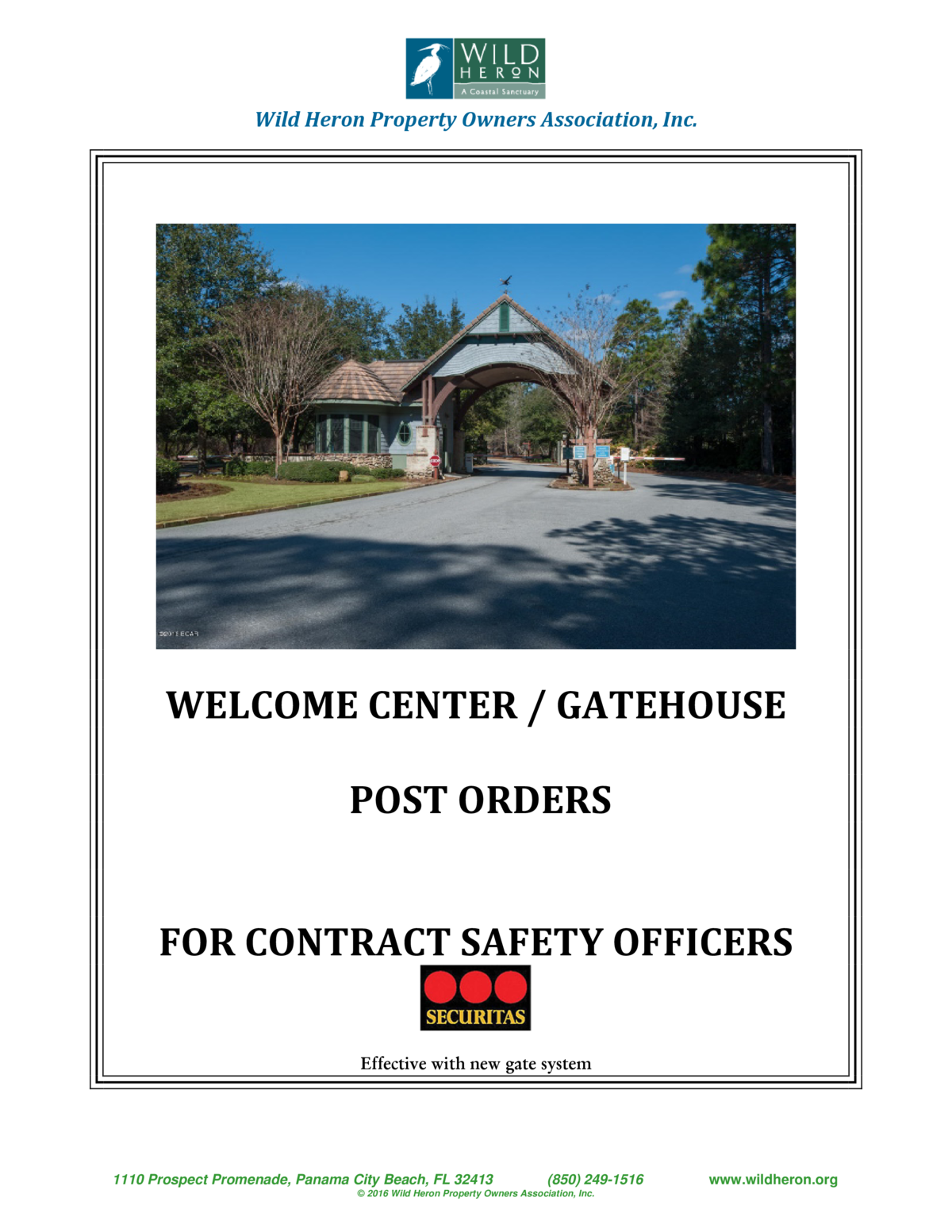 Wild Heron Property Owners Association, Inc.  WELCOME CENTER   GATEHOUSE POST ORDERS FOR CONTRACT SAFETY OFFICERS Effectiv...