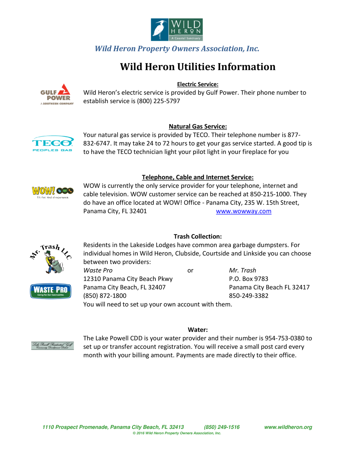 Wild Heron Property Owners Association, Inc.  Wild Heron Utilities Information Electric Service   Wild Heron   s electric ...