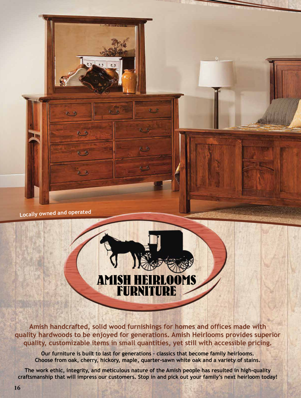 operated Locally owned and  amishh eirloom s  .ca  Amish handcrafted, solid wood furnishings for homes and offices made wi...