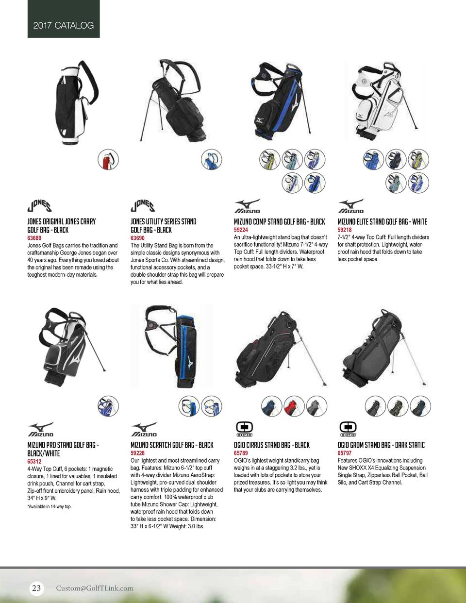 2017 CATALOG  Jones Original Jones Carry Golf Bag - Black  Jones Utility Series Stand Golf Bag - Black  Mizuno Comp Stand ...