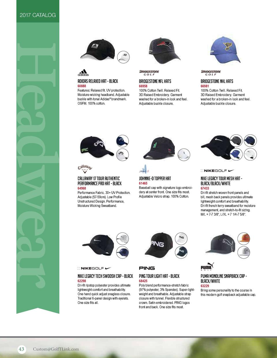 2017 CATALOG  Headwear 43  Adidas Relaxed Hat - Black  Bridgestone NFL Hats  Bridgestone NHL Hats  Callaway 17 Tour Authen...
