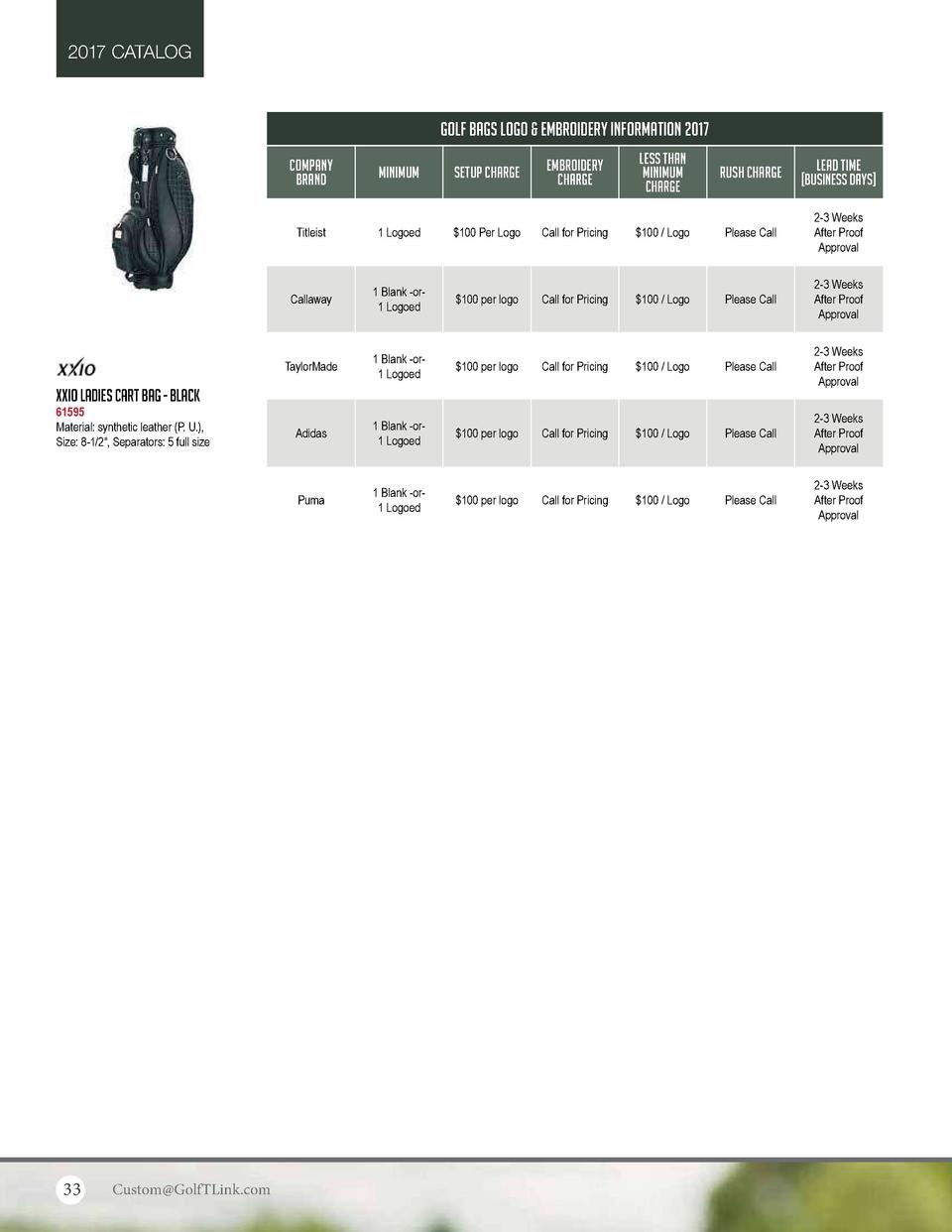 2017 CATALOG  GOLF BAGS LOGO   EMBROIDERY INFORMATION 2017 COMPANY BRAND  MINIMUM  SETUP CHARGE  EMBROIDERY CHARGE  LESS T...