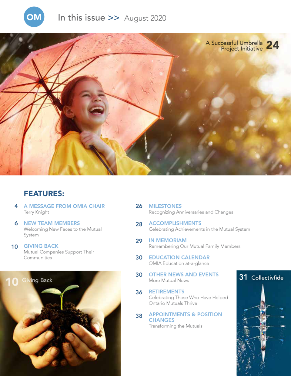 OM  In this issue    August 2020 A Successful Umbrella Project Initiative  24  5 FEATURES  4  A MESSAGE FROM OMIA CHAIR  2...