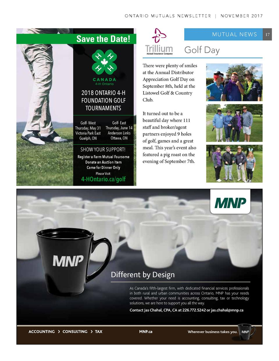 O N TA R I O M U T U A L S N E W S L E T T E R     NOVEMBER 2017  MUT UA L NE W S  Save the Date   Golf Day There were ple...