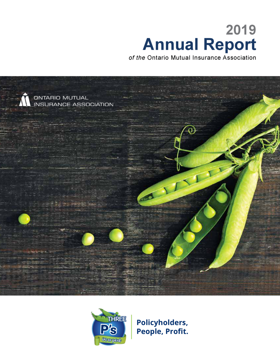2019  Annual Report  of the Ontario Mutual Insurance Association  Policyholders, People, Pro   t.