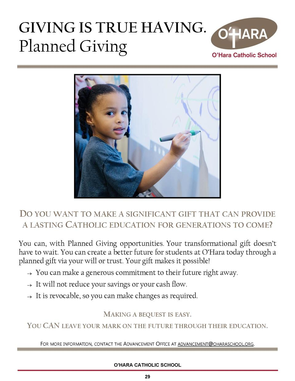 GIVING IS TRUE HAVING.  Planned Giving  DO YOU WANT TO MAKE A SIGNIFICANT GIFT THAT CAN PROVIDE A LASTING CATHOLIC EDUCATI...