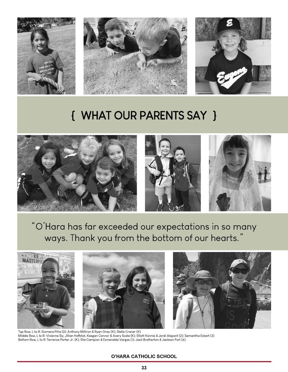 WHAT OUR PARENTS SAY       O   Hara has far exceeded our expectations in so many ways. Thank you from the bottom of our ...