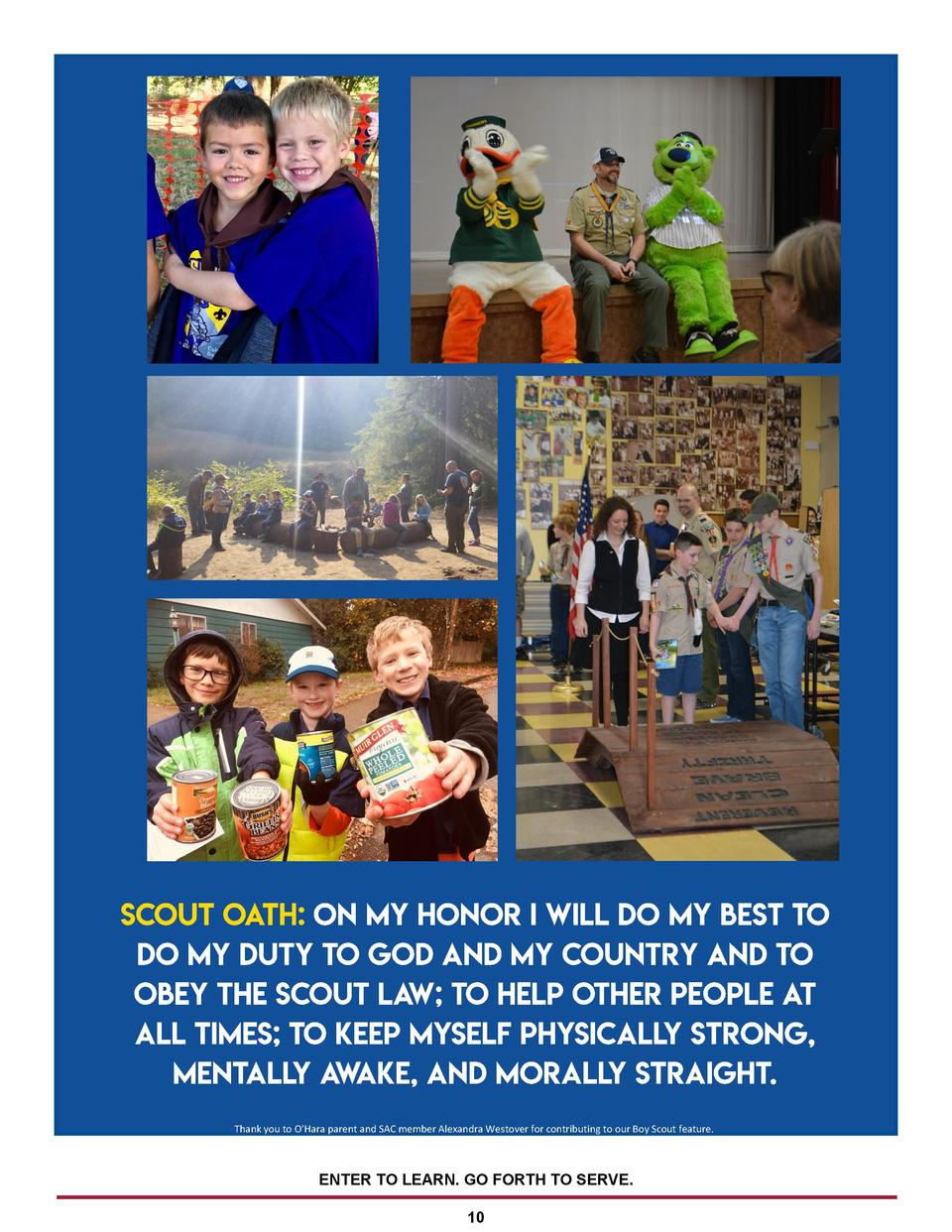 Thank you to O   Hara parent and SAC member Alexandra Westover for contributing to our Boy Scout feature.  ENTER TO LEARN....