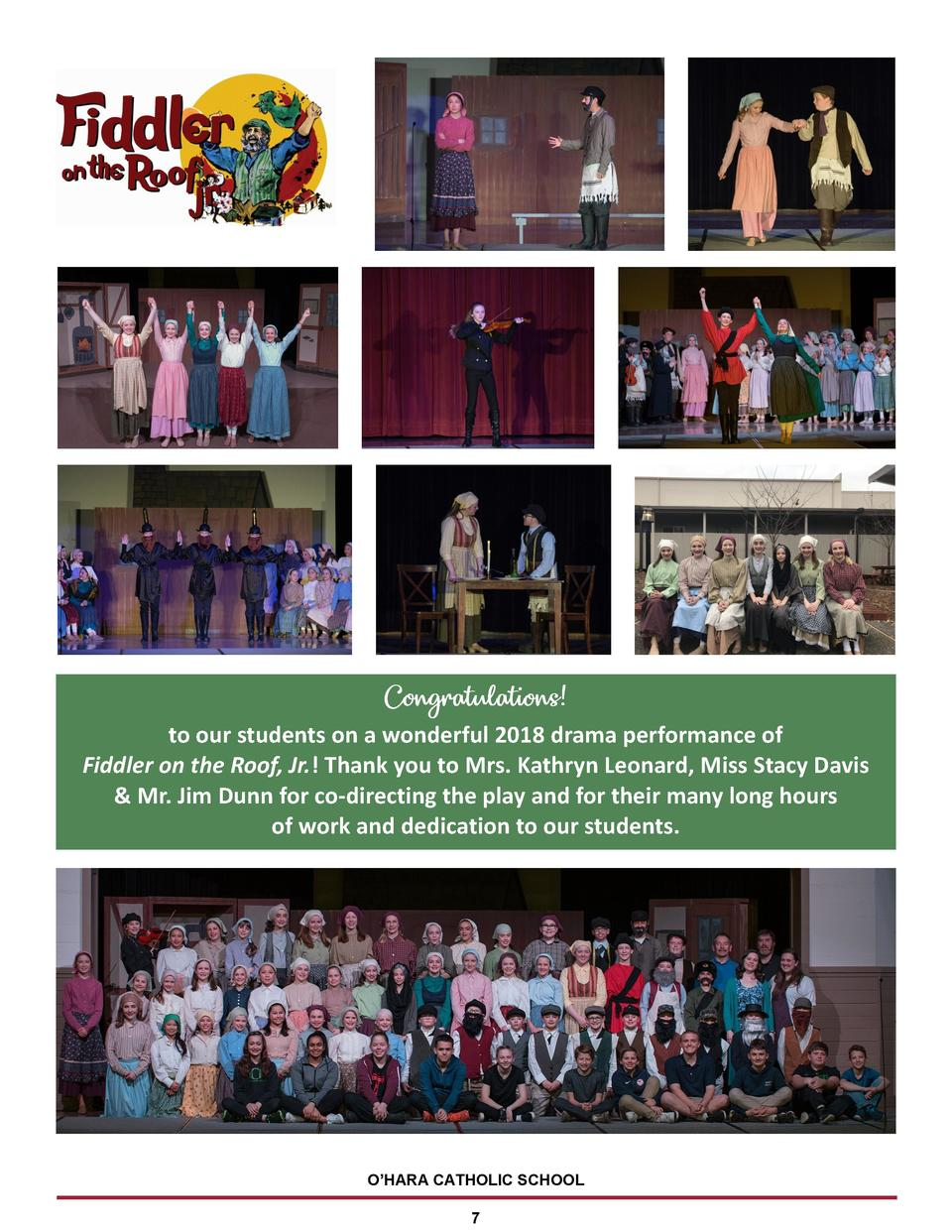 to our students on a wonderful 2018 drama performance of Fiddler on the Roof, Jr.  Thank you to Mrs. Kathryn Leonard, Miss...