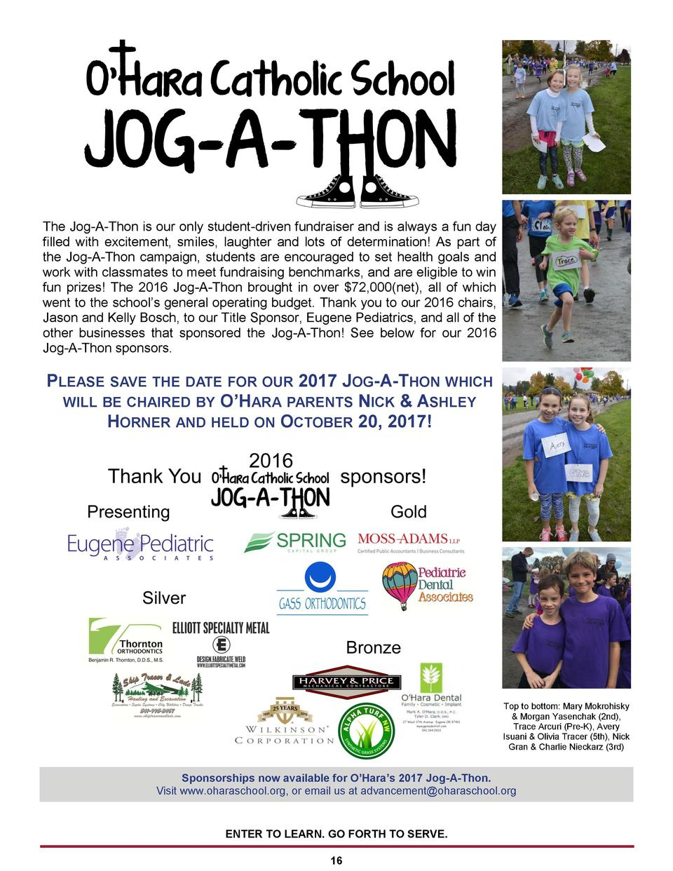 The Jog-A-Thon is our only student-driven fundraiser and is always a fun day filled with excitement, smiles, laughter and ...