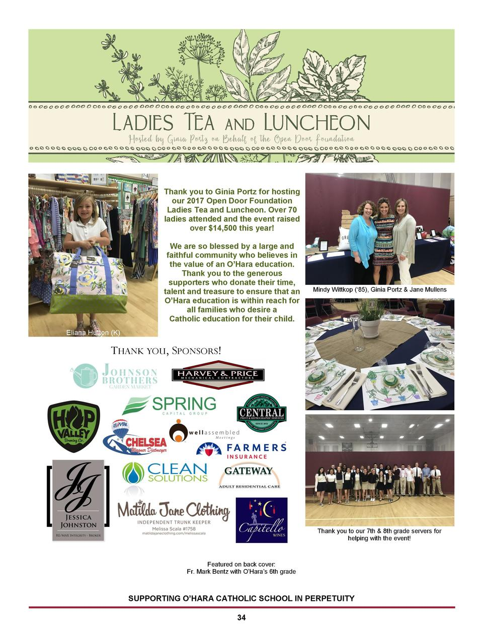 Thank you to Ginia Portz for hosting our 2017 Open Door Foundation Ladies Tea and Luncheon. Over 70 ladies attended and th...