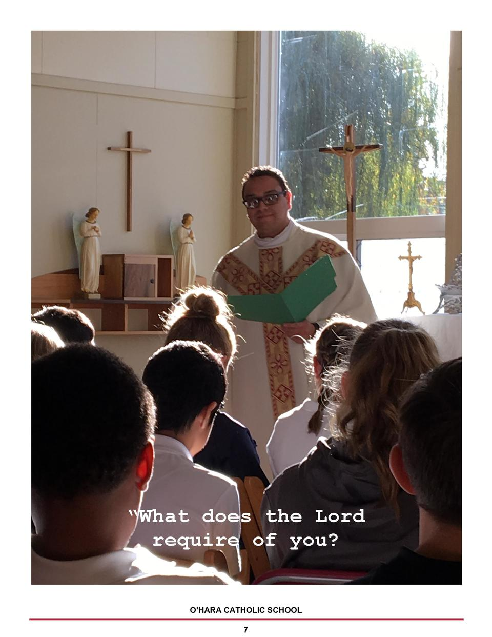 What does the Lord require of you   O   HARA CATHOLIC SCHOOL 7
