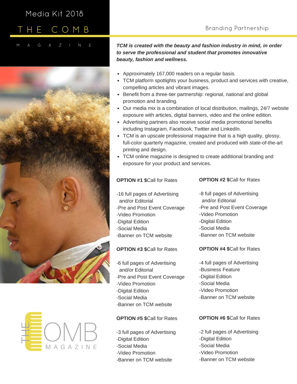 Media Kit 2018  THE M  A  G  COMB A  Z  I  N  E  Branding Partnership TCM is created with the beauty and fashion industry ...
