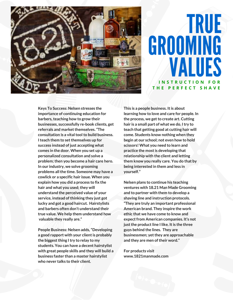 TRUE GROOMING VALUES INSTRUCTION FOR THE PERFECT SHAVE  Keys To Success  Nelsen stresses the importance of continuing educ...